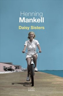 http://www.babelio.com/livres/Mankell-Daisy-sisters/695972