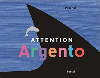 https://www.lalibrairie.com/tous-les-livres/attention-argento-paul-kor-9782211221429.html